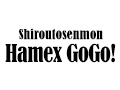 Shiroutosenmon Hamex GoGo!