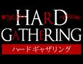 HARD GATHERING